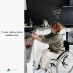 Person in wheelchair in kitchen preparing food with caption Create Healthy Habits with Maslow